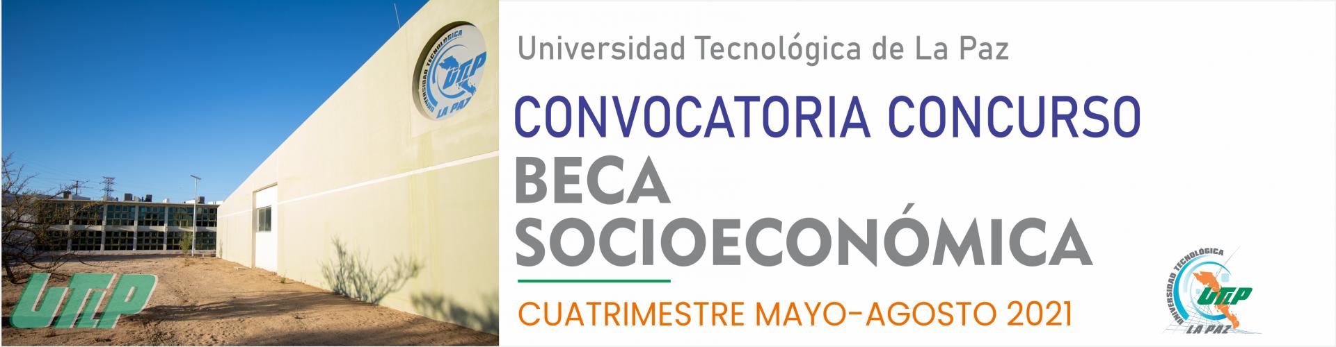 Convocatoria para beca Socioeconómica Mayo - Agosto 2021