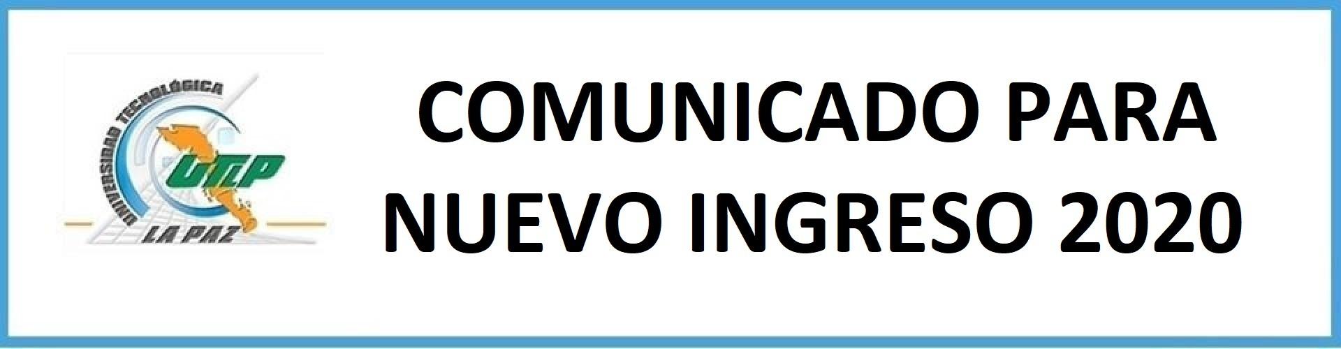 COMUNICADO NUEVO INGRESO 2020
