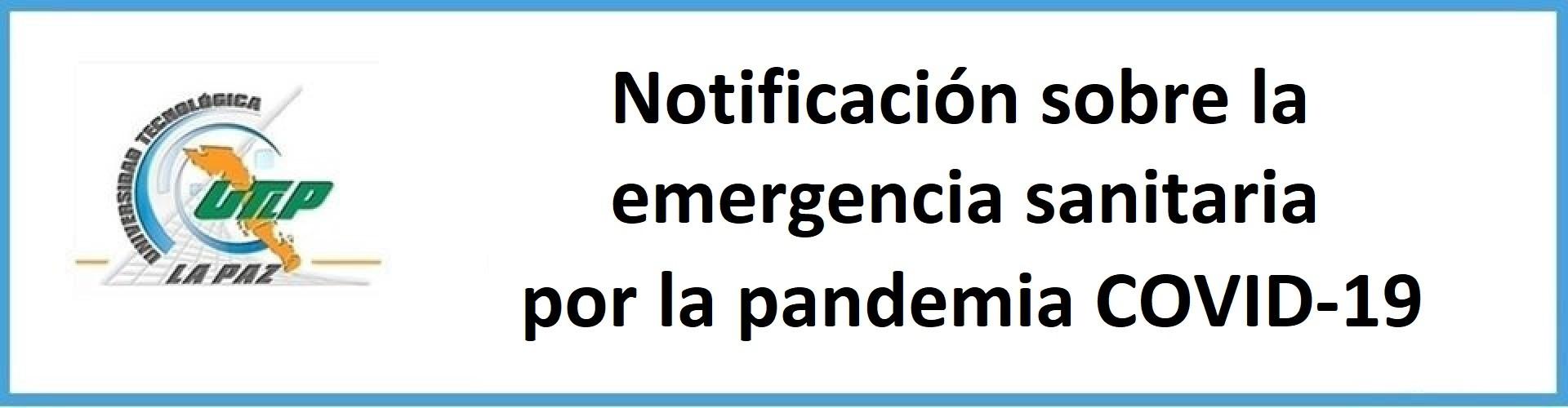 Notificación por pandemia COVID (30 de abril del 2020)
