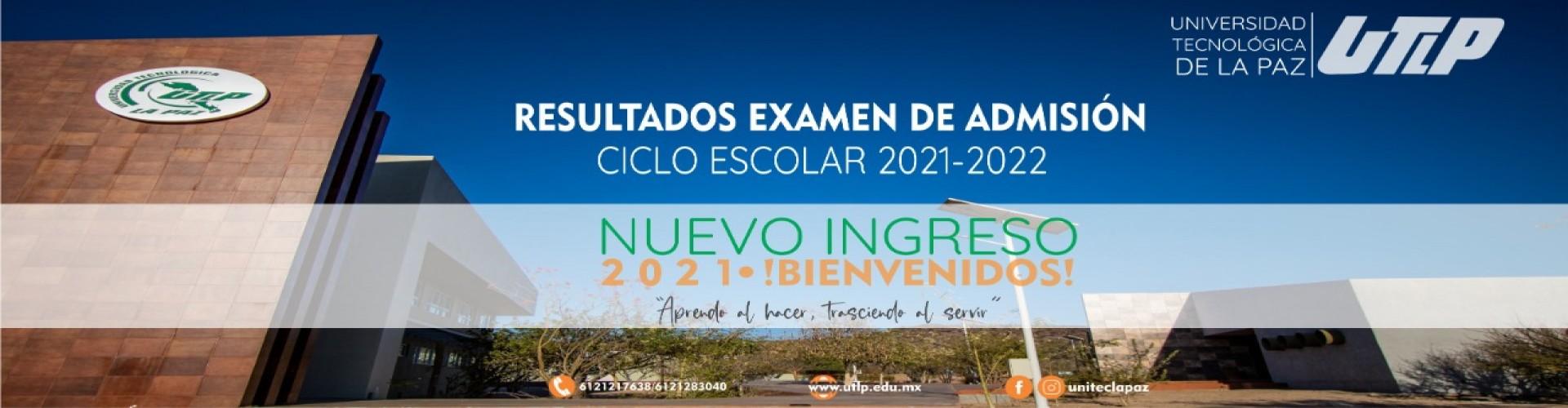 Resultados del examen de admisión para nuevo ingreso 2021