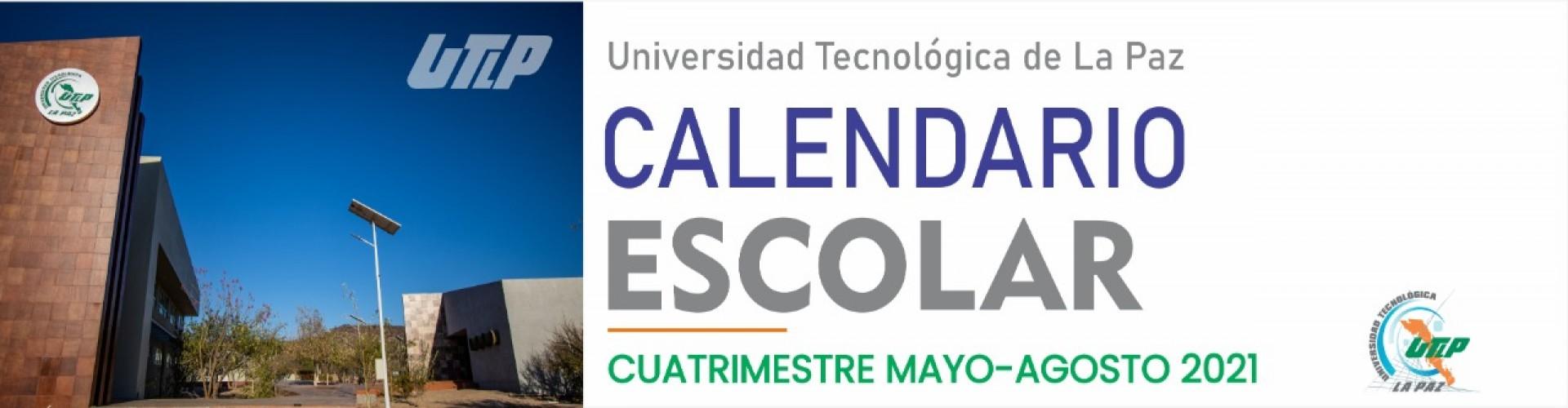 Calendario escolar Mayo - Agosto 2021