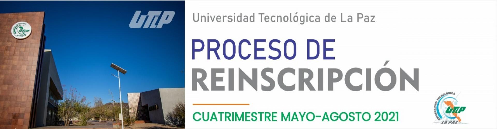 Proceso de reinscripción para el cuatrimestre Mayo - Agosto 2021
